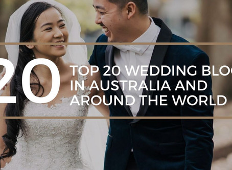 Top 20 Wedding Blogs in Australia and Around the World