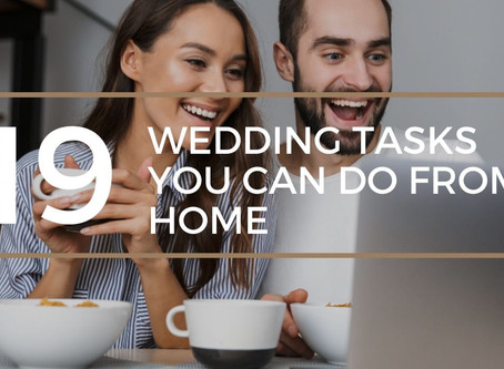 19 Wedding Tasks You Can Do from Home