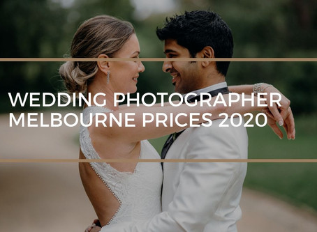 A Definitive Guide to Wedding Photographer Melbourne Prices 2020