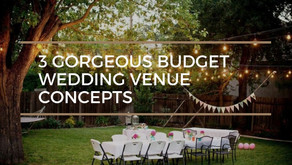 3 Gorgeous Yet Affordable Venue Concepts for Your Budget Wedding