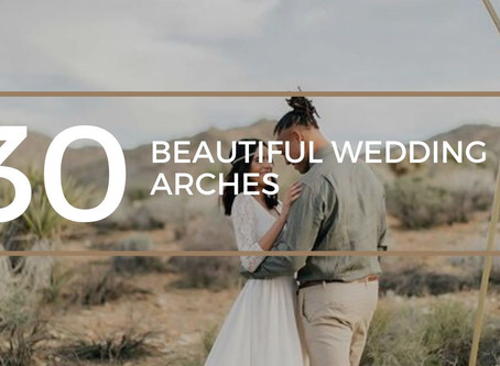 30 Beautiful Wedding Arches: Be Inspired and Visualize Your Own