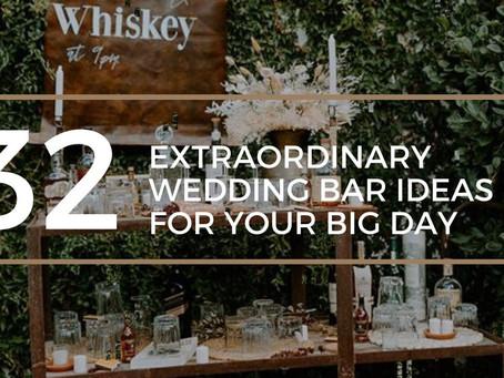 32 Extraordinary Wedding Bar Ideas for your Big Day