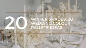Winter Shades: 20 Wedding Colour Pallete Ideas
