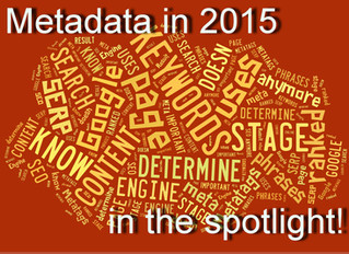 Metadata in 2015 in the spotlight. Why Google loves fresh content.