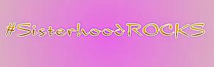 sisterhoodROCKS.png