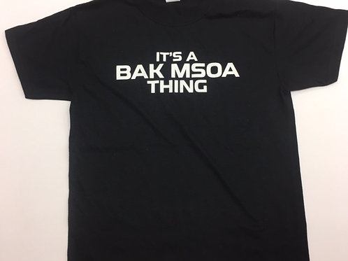 It's a BAK Thing TShirt