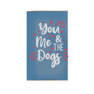 YOU ME AND THE DOGS.png