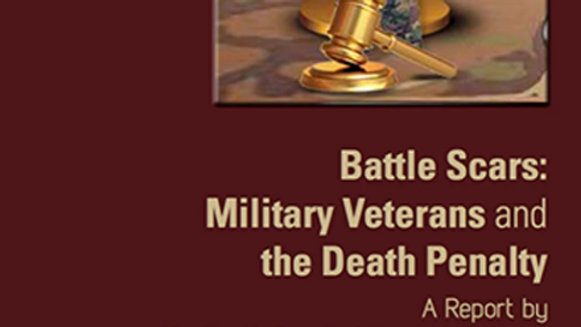 Battle Scars: Military Veterans and the Death Penalty, DPIC