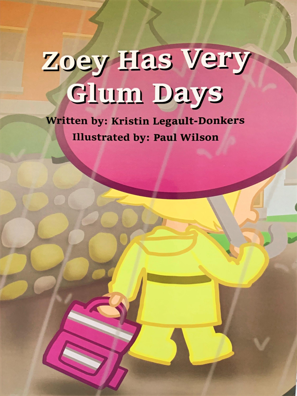 Zoey Has Very Glum Days