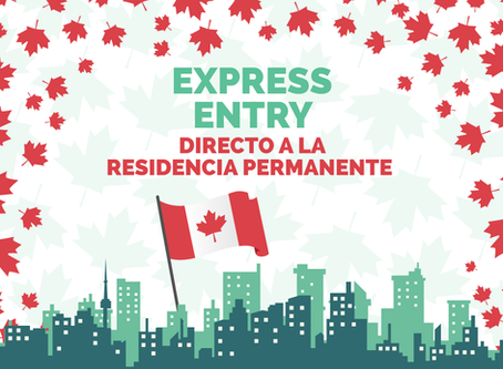 "Express Entry: ""Directo a la residencia permanente"""