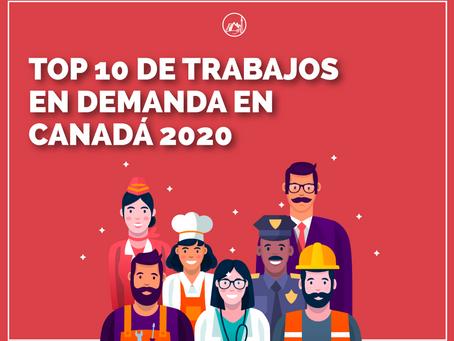 TOP  10 de trabajos en demanda en Canadá (2020)