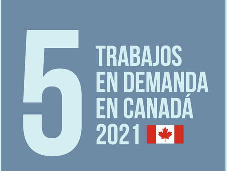 Top 5 de trabajos en demanda en Canadá para el 2021