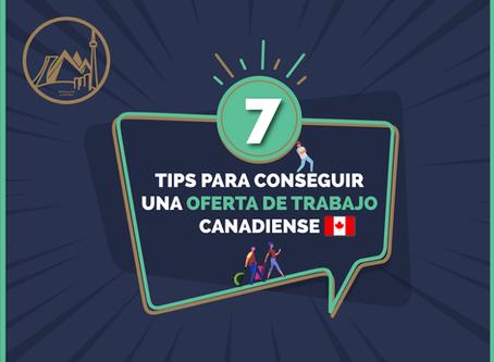 7 Tips para conseguir una oferta de trabajo canadiense