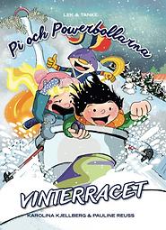 Pi och Powerbollarna en ny bokserie inspirera barn till naturvetenskap och teknik