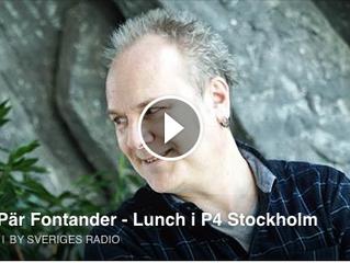 Intervju med P4 och Pär Fontander