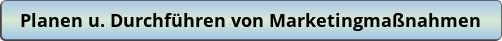 button_planen-u-durchfuhren-von-marketingmassnahmen-ihk-fachwirt-im-gesundheits-und-sozial