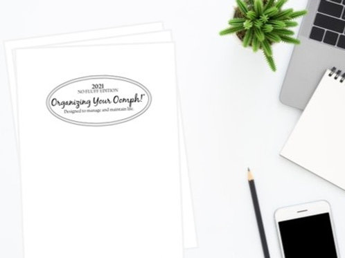 NO FLUFF EDITION - 2021 Organizing Your Oomph!