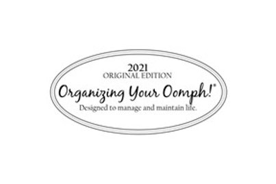 2021 Original Edition of Organizing Your Oomph!