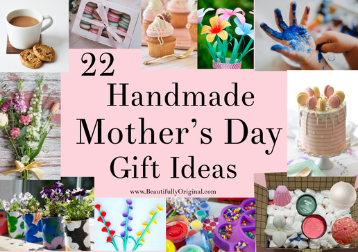 22 Homemade Mother's Day Gift Idea's