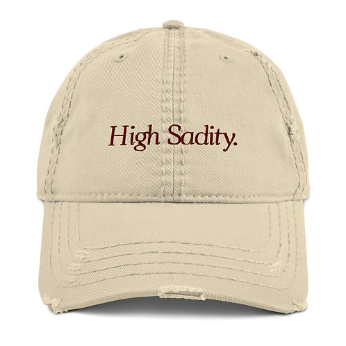 """High Sadity"" Distressed Dad Hat"