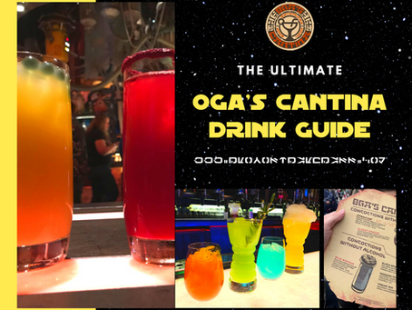 ULTIMATE DRINK GUIDE TO OGA'S CANTINA AT STAR WARS: GALAXY'S EDGE