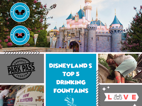 Top 5 Drinking Fountains at Disneyland