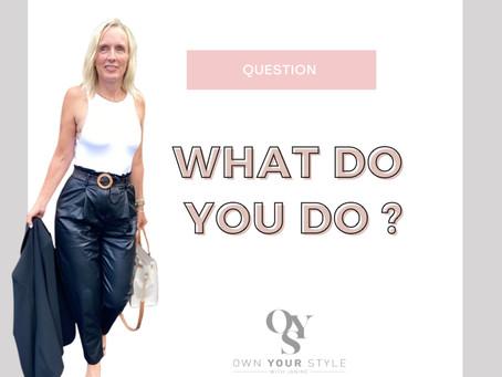 What do you do ?