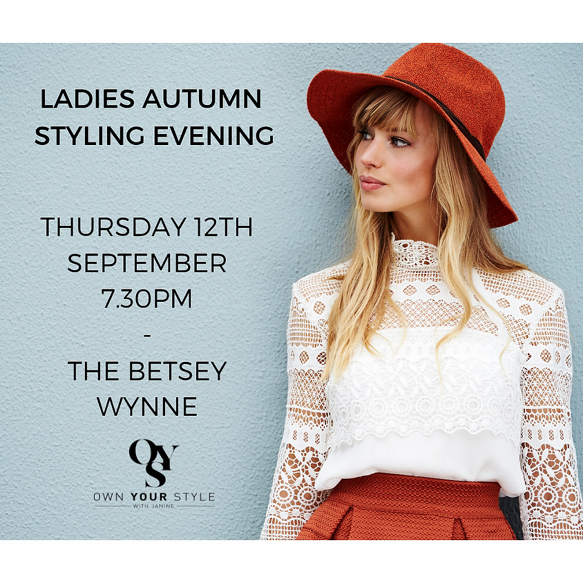 SOLD OUT Own Your Style: Ladies Autumn Styling Evening