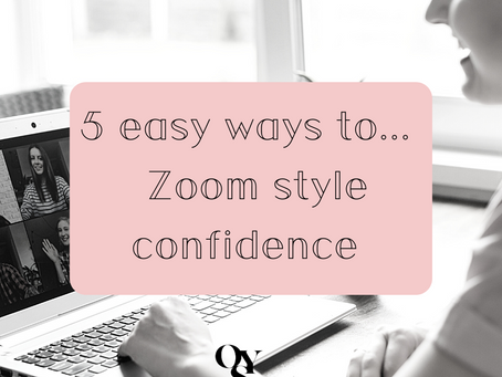 5 easy ways to Zoom Style Confidence...  - #1
