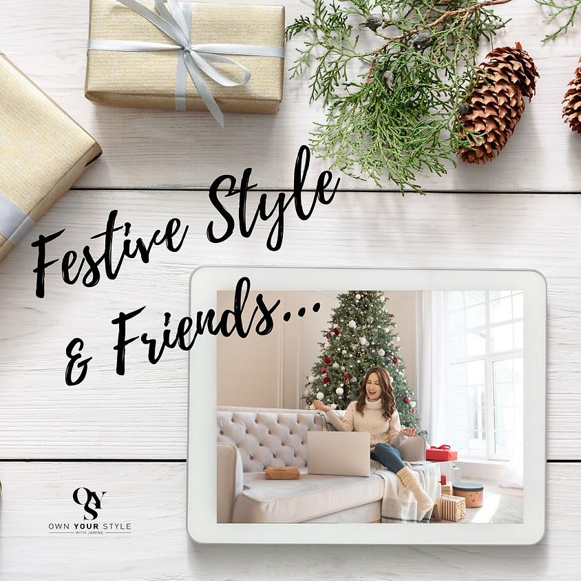 Festive Style & Friends - Online Party