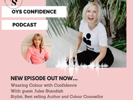 NEW Podcast out Now - How to Wear Colour with Confidence with Jules Standish, Colour Counsellor