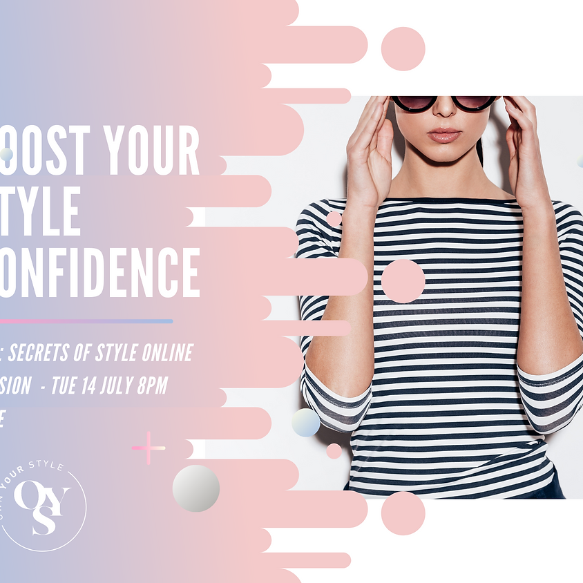 Boost your Style Confidence - online taster session