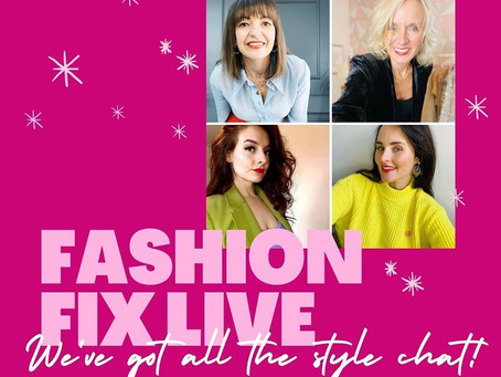 Fashion Fix LIVE - we've got all the style chat!