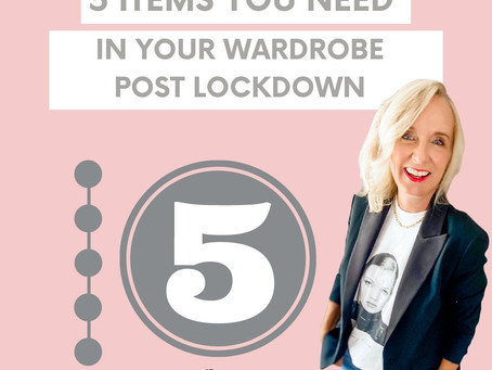 Five items you need in your wardrobe post lockdown