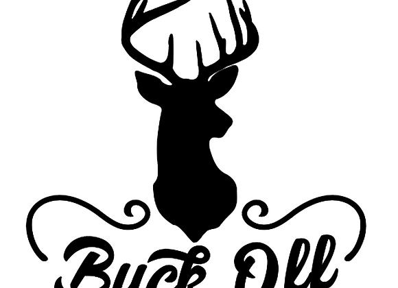 Buck Off Vinyl Decal