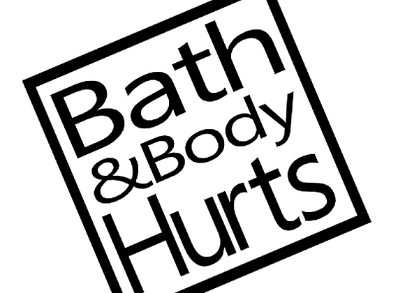 Bath & Body Hurts Vinyl Decal