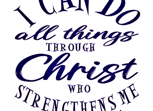 I Can Do All Things Through Christ Vinyl Decal
