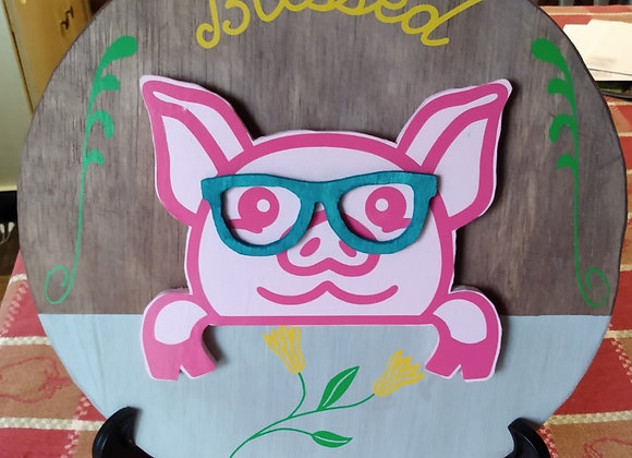 Blessed Pig Wood Sign