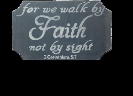 Walk By Faith Wood Sign