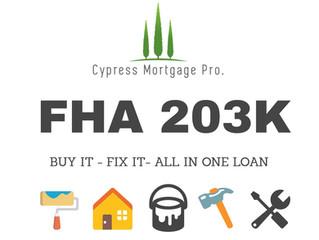 FHA 203K - Renovation Loan