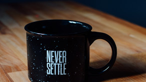 Don't Settle For Mediocre