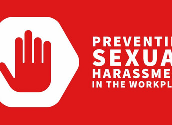 October 9th was the Deadline to Train Employees on Sexual Harassment Prevention…What's Next?