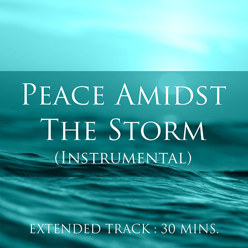 Peace Amidst The Storm (Instrumental)