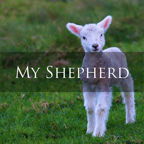 My Shepherd (Digital Download)