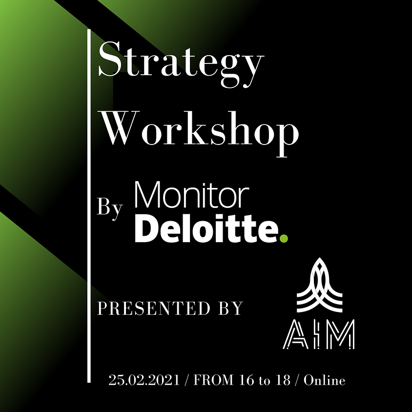 Strategy Workshop with Deloitte (ONLINE)
