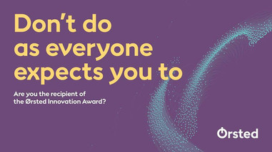 Are you the student who deserves it this year?  Have you demonstrated your ability to think outside the box in a project at Aarhus BSS? Or maybe used your creative courage to come up with new ideas which had a positive impact on your fellow students?  Then you should apply for the Ørsted Innovation Award. Aside from the recognition, the recipient of the Ørsted Innovation Award receives a grant of DKK 15,000.