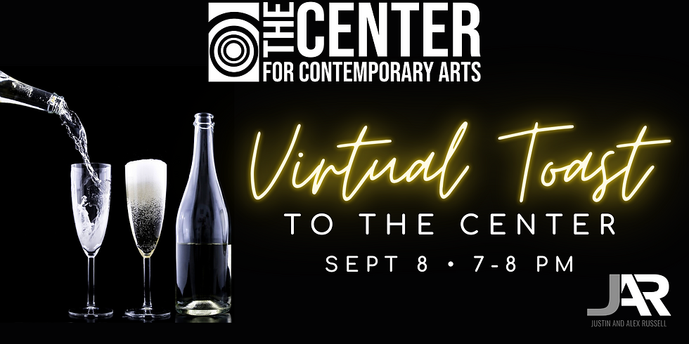 Virtual Toast to The Center
