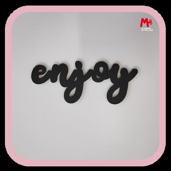 """""""enjoy"""" - Frase paret"""