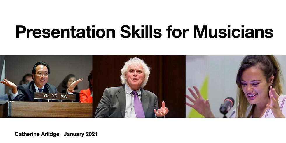 Presentation Skills for Musicians