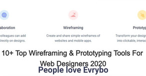 10+ Top Wireframing & Prototyping Tools For Web Designers 2020